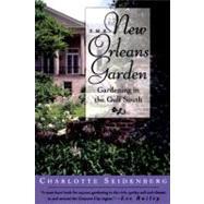 The New Orleans Garden by Seidenberg, Charlotte, 9780878056378