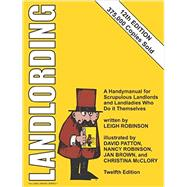 Landlording by Robinson, Leigh; Patton, David; Robinson, Nancy; Brown, Jan; McClory, Christina, 9780932956378