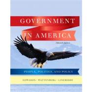 Government in America : People, Politics, and Policy by Edwards, George C., III; Wattenberg, Martin P.; Lineberry, Robert L., 9780205806379