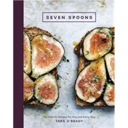 Seven Spoons by O'brady, Tara, 9781607746379