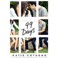 99 Days by Cotugno, Katie, 9780062216380