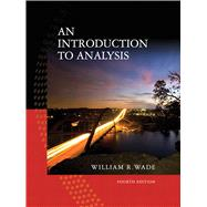 An Introduction to Analysis by Wade, William R., 9780132296380