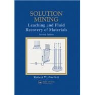 Solution Mining 2e by Bartlett,Robert, 9781138996380