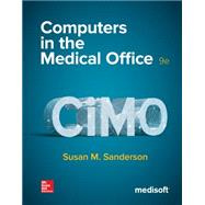 Computers in the Medical Office by Sanderson, Susan, 9780077836382