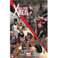 All-New X-Men Volume 2 by Bendis, Brian Michael; Marquez, David; Immonen, Stuart, 9780785166382