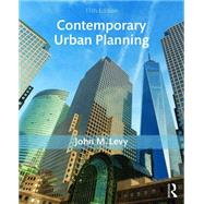 Contemporary Urban Planning by Levy; John M, 9781138666382
