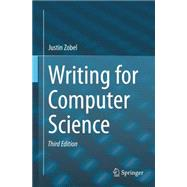 Writing for Computer Science by Zobel, Justin, 9781447166382