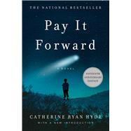 Pay It Forward by Hyde, Catherine Ryan, 9781476796383