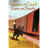 Cats on Track by Martin, Lisa; Martin, Valerie; Murphy, Kelly, 9781616206383