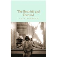 The Beautiful and Damned by Fitzgerald, F. Scott; Halley, Ned (AFT), 9781509826384