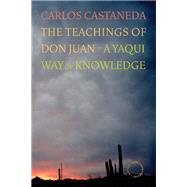 The Teachings of Don Juan: A Yaqui Way of Knowledge by Castaneda, Carlos, 9780520256385