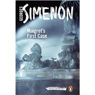 Maigret's First Case by Simenon, Georges; Schwartz, Ros, 9780241206386