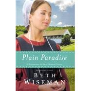 Plain Paradise by Wiseman, Beth, 9780718036386