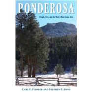 Ponderosa by Fiedler, Carl E.; Arno, Stephen F., 9780878426386