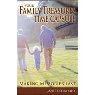 Your Family Treasures Time Capsule by Reinhold, Janet E., 9781891406386