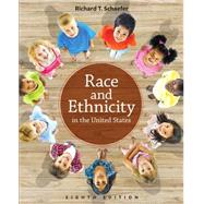 Race and Ethnicity in the United States by Schaefer, Richard T, 9780205896387