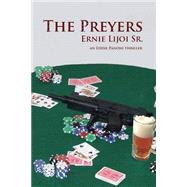 The Preyers by Lijoi, Ernie, Sr., 9780692366387
