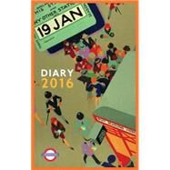 London Underground Poster Diary 2016 by London Underground, 9780711236387