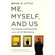 Me, Myself, and Us by Little, Brian R., 9781610396387