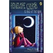 Penelope Crumb Is Mad at the Moon by Stout, Shawn, 9780142426388