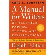 A Manual for Writers of Research Papers, Theses, and Dissertations: Chicago Style for Students and Researchers by Turabian, Kate L.; Booth, Wayne C.; Colomb, Gregory G.; Williams, Joseph M., 9780226816388