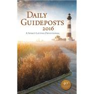 Daily Guideposts 2016 by Zondervan Publishing House, 9780310346388