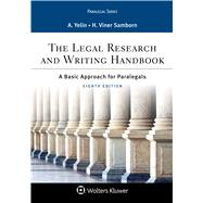 The Legal Research and Writing Handbook by Yelin, Andrea B.; Samborn, Hope Viner, 9781454896388