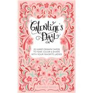 Galentine's Day 20 Hand-Drawn Cards to Tear, Color and Share with Your Favorite Ladies by Taylor, Eva Marie, 9781612436388