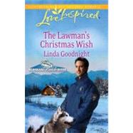 The Lawman's Christmas Wish by Linda Goodnight, 9780373876389