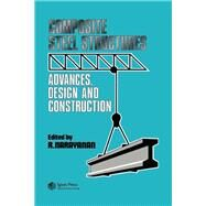 Composite Steel Structures : Advances, design and Construction by Narayanan,R., 9780415516389