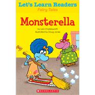 Let's Learn Readers: Monsterella by Teaching Resources, Scholastic, 9780545686389
