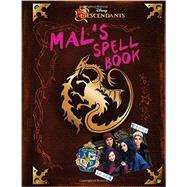 Descendants: Mal's Spell Book by Disney Book Group; Disney Storybook Art Team, 9781484726389