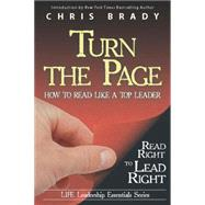 Turn the Page: Read Right to Lead Right by Brady, Chris, 9780989576390