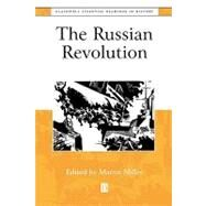 The Russian Revolution The Essential Readings by Miller, Martin A., 9780631216391