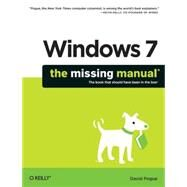 Windows 7: The Missing Manual by Pogue, David, 9780596806392