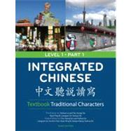 Integrated Chinese Level 1/Part 1 Textbook: Traditional Characters by Yao, Tao-Chung; Bi, Nyan-Ping; Ge, Liangyan; Shi, Yaohua, 9780887276392