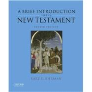 A Brief Introduction to the New Testament by Ehrman, Bart D., 9780190276393