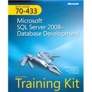 Self-Paced Training Kit (Exam 70-433) Microsoft SQL Server 2008 Database Development (MCSA) by Thernstrom, Tobias; Hotek, Mike; Weber, Ann; GrandMasters, 9780735626393