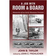 A Job with Room & Board by Taylor, John B.; MacLean, John N.; Fohlicher, John C., 9780878426393