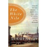 The White Nile by Moorehead, Alan, 9780060956394