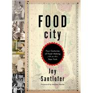 Food City by Santlofer, Joy; Nestle, Marion, 9780393076394