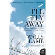 I'll Fly Away by Lamb, Wally, 9780061626395