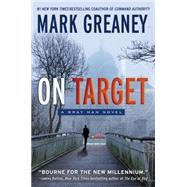 On Target by Greaney, Mark, 9780425276396