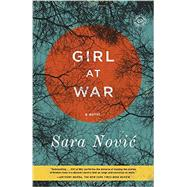 Girl at War by Novic, Sara, 9780812986396