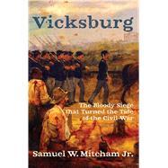 Vicksburg by Mitcham, Samuel W., Jr., 9781621576396