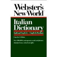Webster's New World Italian Dictionary Italian/English, English/Italian by Love, Catherine E., 9780139536397