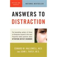 Answers to Distraction by HALLOWELL, EDWARD M. MDRATEY, JOHN J. MD, 9780307456397