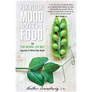 Fix Your Mood with Food The