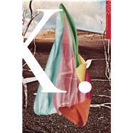 MAKE X by Craig, Joel ; Dodson, Sarah ; Foreman, Kamilah; Kramer, Sarah ; Lozano, Brenda, 9780983186397