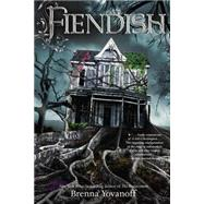 Fiendish by Yovanoff, Brenna, 9781595146397